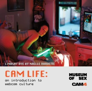 CAM4 et Le Musée du Sexe (NYC) en Équipe afin de mettre l'Histoire de la Voile à la Vie